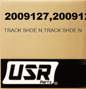 2009127 TRACK SHOE N FOR CATERPILLAR