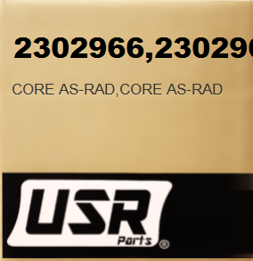 2302966 CORE AS-RAD FOR CATERPILLAR