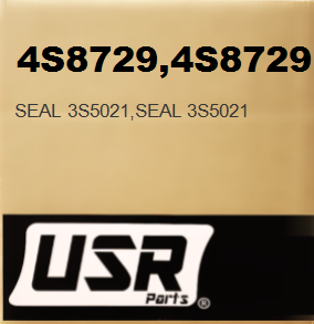 4S8729 SEAL 3S5021 FOR CATERPILLAR
